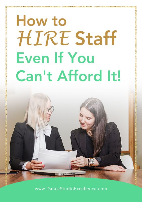 How to HIRE STAFF even if you can't afford it