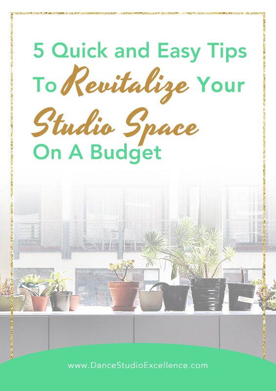 5 Quick and Easy Tips To Revitalize Your Studio Space On A Budget