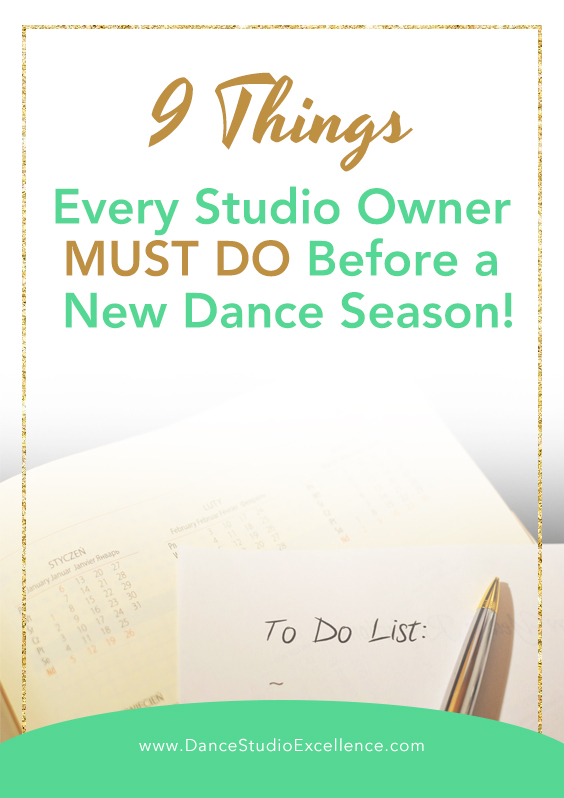 9 Things Every Studio Owner MUST DO Before the New Dance Season!