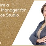 Hiring A Full Time Studio Manager Q&A Plus Dance Studio Excellence Update – DSEP14
